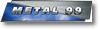 Metal 99 Kft